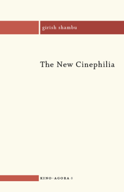 The New Cinephilia